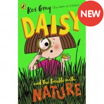 Daisy & The Trouble With Nature
