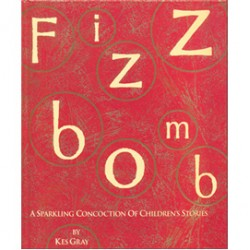 Fizzbomb: A Sparkling Concoction of Children's Stories